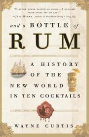 Cover of: And a Bottle of Rum | Wayne Curtis