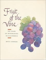 Cover of: Fruit of the vine by Betty Dopson