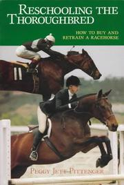 Cover of: Reschooling the thoroughbred by Peggy Pittenger