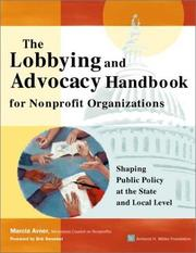 Cover of: The Lobbying and Advocacy Handbook for Nonprofit Organizations | Marcia Avner