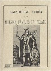 Cover of: A Genealogical History of the Milesian Familes of Ireland | B. W De Courcy
