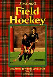 Cover of: Field hockey by William F. Axton