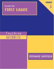 Cover of: Lessons for First Grade (Teaching Arithmetic) by Stephanie Sheffield