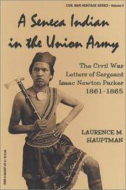 Cover of: A Seneca Indian in the Union Army by Isaac Newton Parker
