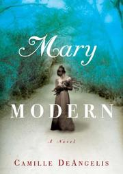 Cover of: Mary Modern by Camille Deangelis, Camille DeAngelis