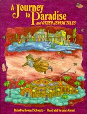Cover of: A Journey To Paradise | Howard Schwartz