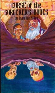 Cover of: Curse of the sorcerer's bones | Avraham Shira