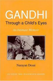 Cover of: Gandhi through a child's eyes by Narayan Desai