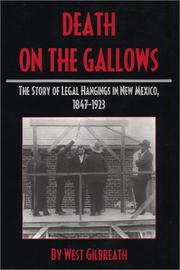 Cover of: Death on the Gallows | West C. Gilbreath