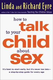 Cover of: How to talk to your child about sex | Linda Eyre