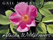 Cover of: Gail Niebrugge's Alaska wildflowers | Gail Niebrugge