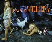 Cover of: Pixerina Witcherina | Katharina Fritsch