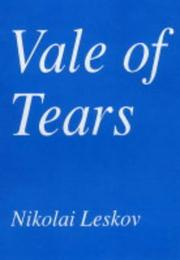 Cover of: Vale of Tears and on Quakerness | Nikolai Semenovich Leskov
