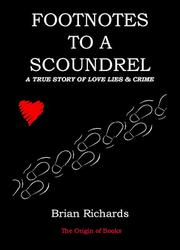 Cover of: Footnotes to a scoundrel | Richards, Brian