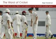 Cover of: The Worst of Cricket | Nigel Henderson