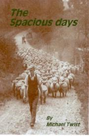 Cover of: The spacious days by Michael Twist