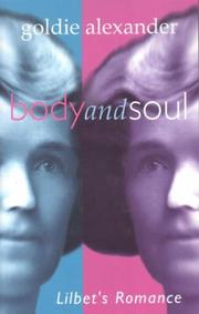 Cover of: Body and soul | Goldie Alexander