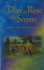 Cover of: The Dove, the Rose & the Sceptre | Maree Moore