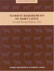 Cover of: Nutrient Requirements of Dairy Cattle | National Research Council.