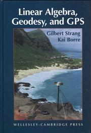 Cover of: Linear algebra, geodesy, and GPS by Gilbert Strang