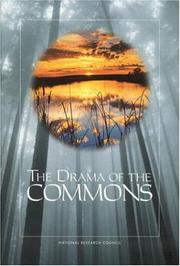 Cover of: The Drama of the Commons | National Research Council.