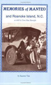Cover of: Memories of Manteo and Roanoke Island, N.C by Cora Mae Basnight