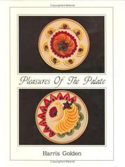 Cover of: Pleasures of the palate by Harris Golden