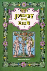 Cover of: Journey from Eden by Kevin James Aaron