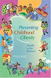 Cover of: Preventing Childhood Obesity by Committee on Prevention of Obesity in Children and Youth