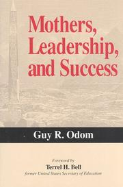 Cover of: Mothers, leadership, and success by Guy R. Odom