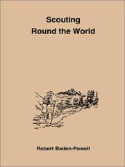 Cover of: Scouting Round the World/With Pamphlet | Robert Stephenson Smyth Baden-Powell, Baron Baden-Powell of Gilwell