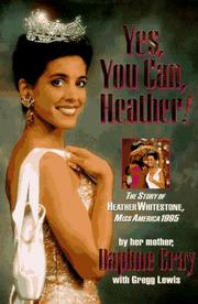 Yes, You Can, Heather!: The Story of Heather Whitestone, Miss America 1995 book cover