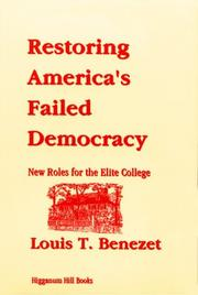 Cover of: Restoring America's Failed Democracy | Louis T. Benezet