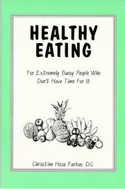Cover of: Healthy Eating | Christine Hoza Farlow