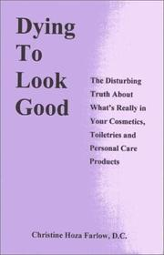Cover of: Dying to Look Good | Christine Hoza Farlow