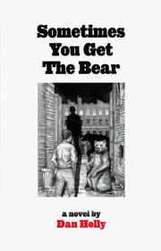 Cover of: Sometimes You Get the Bear | Dan Holly