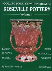 Cover of: Collectors' Compendium of Roseville Pottery and Price Guide | Randall B. Monsen