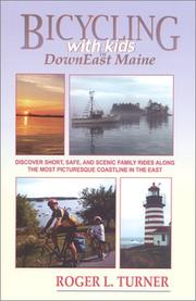 Cover of: Bicycling With Kids in Downeast Maine | Roger L. Turner