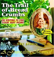 Cover of: The Trail of Breadcrumbs | Terry Marotta