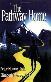 Cover of: The Pathway Home by Peter Monroy
