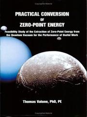 Cover of: Practical Conversion of Zero-Point Energy | Thomas F. Valone