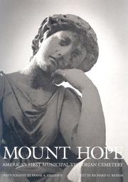 Cover of: Mount Hope America's First Municipal Victorian Cemetery by Richard Reisem