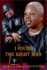 Cover of: I Found The Right Man by Michelle Ogbankwa-Stevens