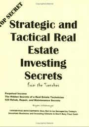Cover of: Strategic and Tactical Real Estate Investing Secrets from the Trenches by Bryan Wittenmyer