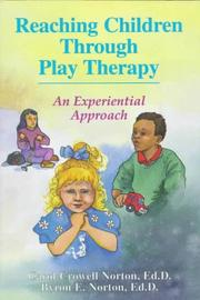 Cover of: Reaching children through play therapy by Carol Crowell Norton
