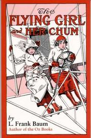 Cover of: The flying girl and her chum | L. Frank Baum