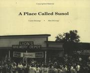 Cover of: A place called Sunol | Connie DeGrange
