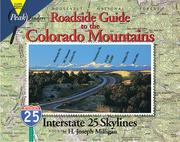 Cover of: Roadside guide to the Colorado mountains | H. Joseph Milligan