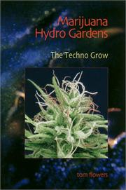 Cover of: Marijuana Hydro Gardens | Tom Flowers