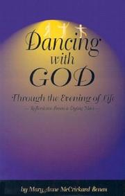 Cover of: Dancing with God Through the Evening of Life | Mary Anne McCrickard Benas